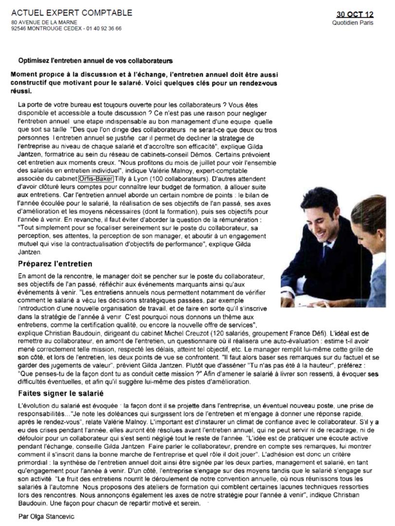 Réussir l'entretien annuel avec un collaborateurs, propos recueillis de Gilda Jantzen, Associée Agissens, par Olga Stancevic, octobre 2012